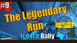 Borderlands The Pre Sequel | The Legendary Run | Part 9 | Ice Ice Baby