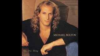 Michael Bolton - Said I Loved You...But I Lied ( Album Version HQ )