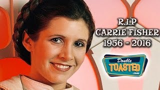 RIP CARRIE FISHER - Double Toasted Highlight