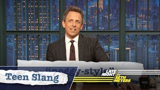 Seth Explains Teen Slang (Holiday Edition): Noggy-Style, Bae-tivity Scene