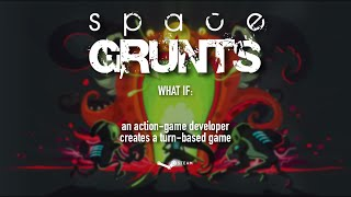 Space Grunts - Turn based meets arcade action
