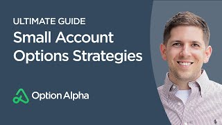 Small Account Options Strategies