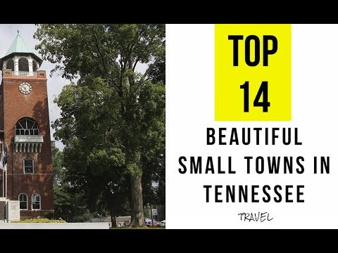 TOP 14. Most Beautiful Small Towns in Tennessee