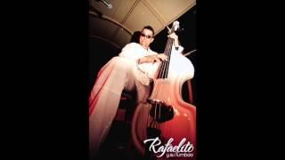 Rafaelito y su Tumbao :