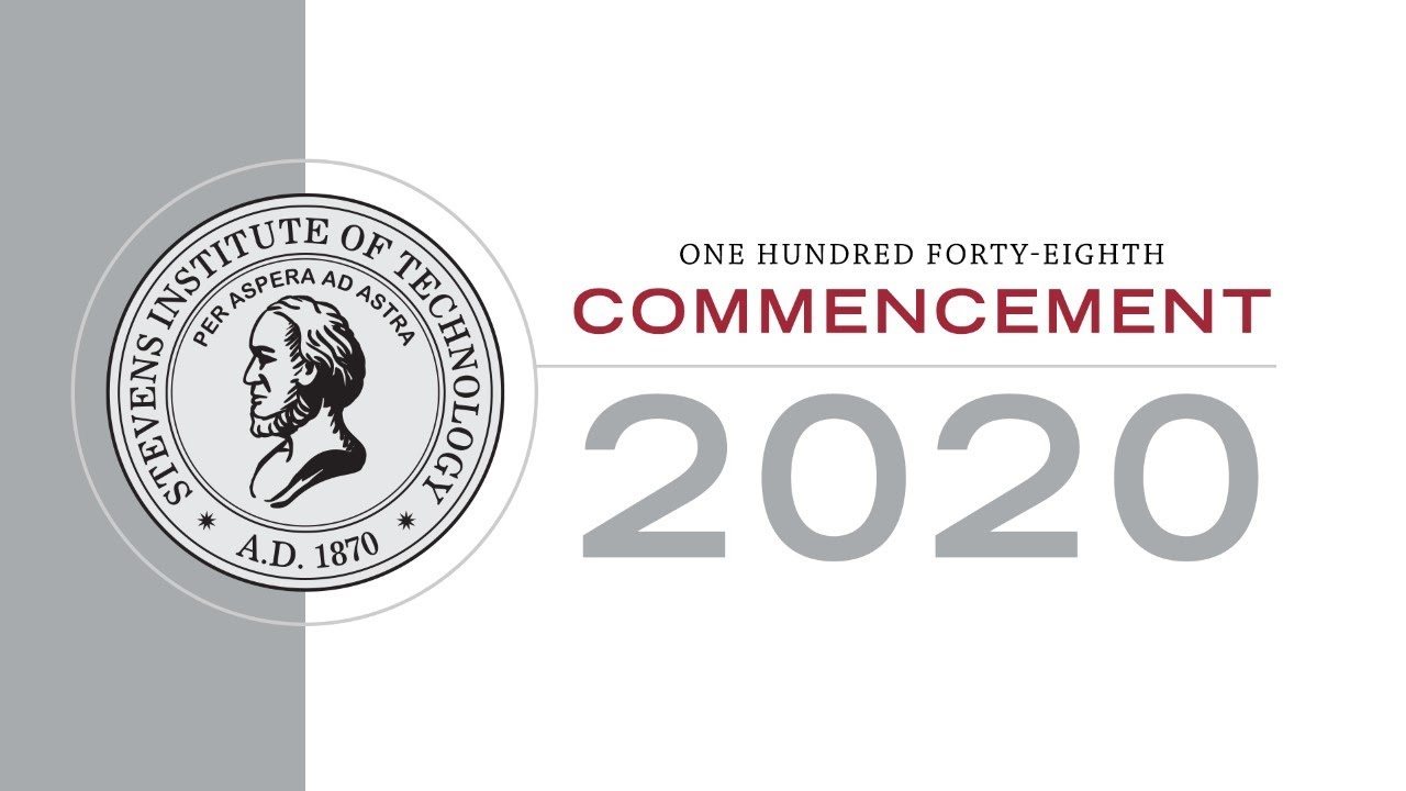 Stevens Institute of Technology: 2020 Undergraduate Commencement Ceremony