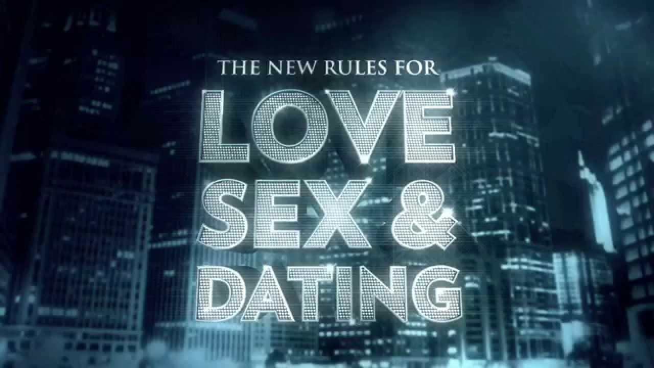 New rules of sex and dating
