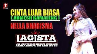 Download NELLA KHARISMA CINTA LUAR BIASA TERBARU (ANDMESH KAMALENG) LAGISTA LIVE AMBARAWA
