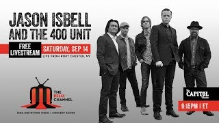 Jason Isbell and The 400 Unit Performs Live at The Capitol Theatre  9/14/19   Relix YouTube Videos