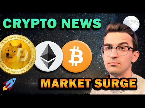 CRYPTO BREAKING NEWS – Market Surge Coming?