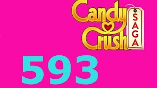 Candy Crush Saga Level 593 Livello 593