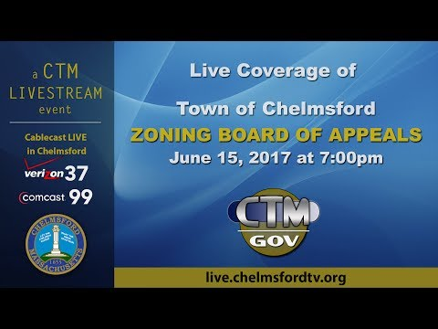 Chelmsford Zoning Board of Appeals – June 15, 2017