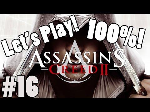 Let's Play: Assassin's Creed 2: Part 16: Infiltrating The Palazzo Della Seta (100%)
