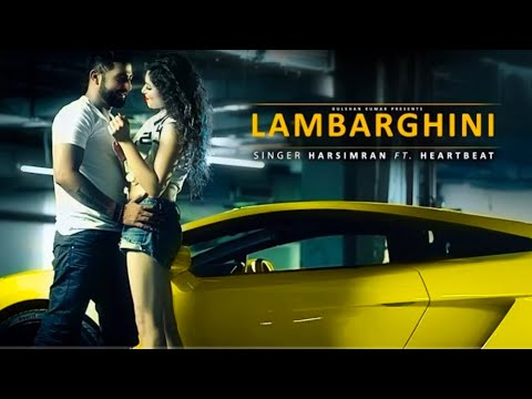 Lamborghini Chalayi Jane Oh  Full Video Song Latest Punjabi Song Love Creations