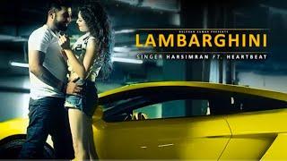 Lamborghini Chalayi Jane Oh | full video song latest punjabi song Love Creations