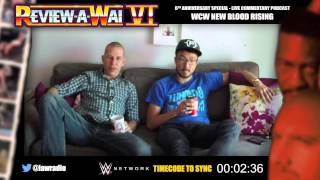 REVIEW-A-WAI 6th Anniversary - WCW New Blood Rising (Live Commentary)