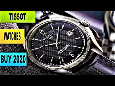 Top 5 Best New Tissot Watches For Men To Buy 2020 | Tissot Watches 2020