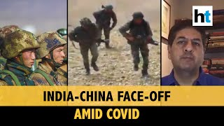 Vikram Chandra on border standoff between India-China amid Covid pandemic