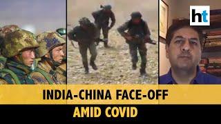 Vikram Chandra on border standoff between India-China amid Covid pandemic