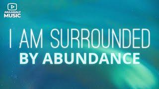 i am surrounded by abundance   urban metta vol 1   anaamaly   electronic new age instrumental