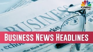 Today Afternoon Business News Headlines | March 15, 2019