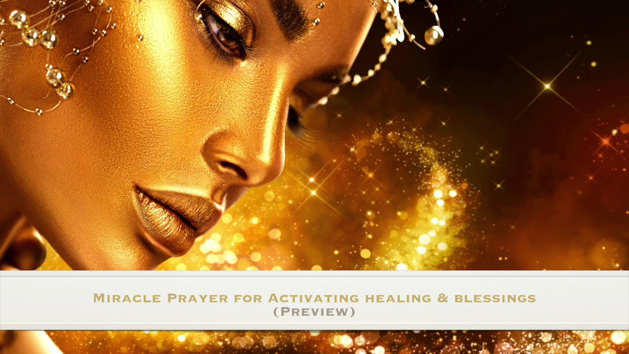 Miracle Prayer for Activating Healings and Blessings Audio Download