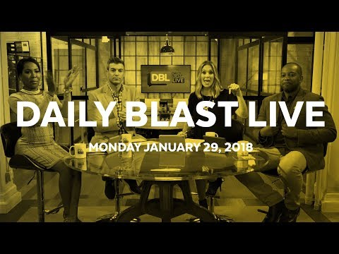 Daily Blast LIVE | Monday January 29, 2018