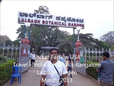 Sarkar Family, USA Travel India Karnataka Bangalore Lalbagh Garden 2013