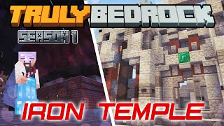 Truly Bedrock | Iron Temple | Minecraft Bedrock Edition [Season 1]