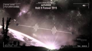 Antiverse - Hold It Forever 2015 [Mastered Rip]
