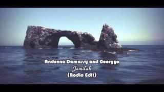 Andeeno Damassy and Georgya - Jamilah [Radio Edit]