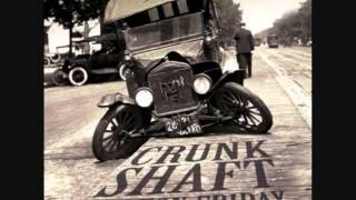 Ten Ton Friday - Crunk Shaft (2012)(Full Album)