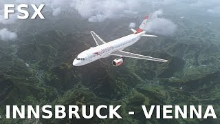[FSX] INNSBRUCK - VIENNA || BREATHTAKING SCENERY || Aerosoft Airbus A320