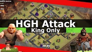 GiHeHo - Giants,Healers,Hogs - Sick Attack With King Only - Clash Of Clans