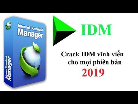 Hướng Dẫn Cài Đặt Và Crack IDM Full Mới Nhất Vĩnh Viễn 2019 [Kèm Link Tải ]