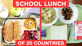 What School Lunch Looks Like in 20 Countries?