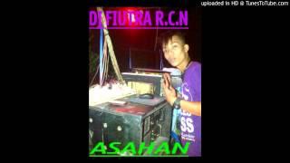 DJ FIUTRA Dugem Cikaloka special ramadhan 2014 kisaran