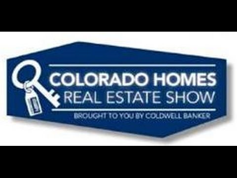 Colorado Homes Real Estate TV Show 7-12-15