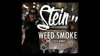 Download Stein - Weed Smoke [Im in Love with the Coco Remix] MP3 song and Music Video