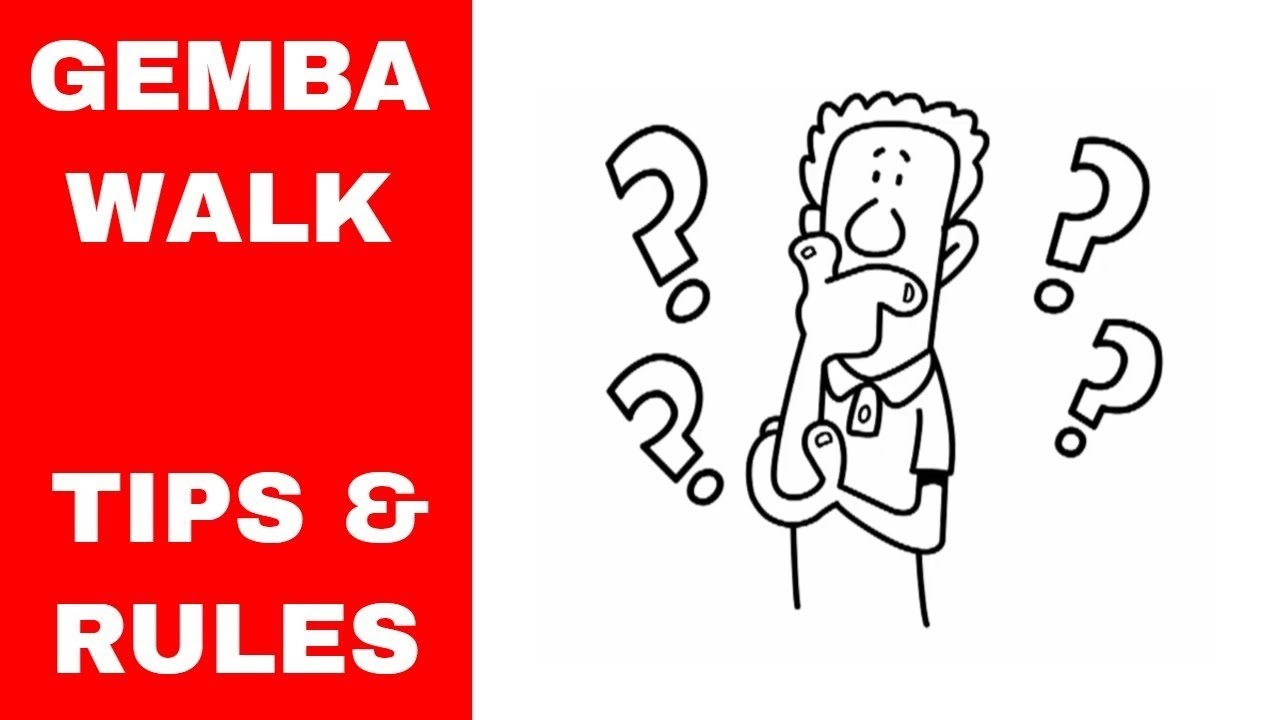 Gemba Walk Boards : How to gemba walk tips and rules youtube