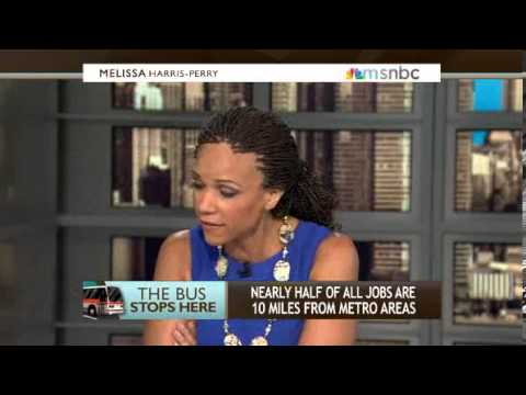 Melissa Harris Perry  Mass transit solutions to unemployment