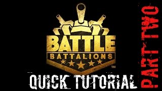 Battle Battalions - Quick Tutorial #2!