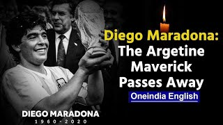 Argentina football legend Diego Maradona dies at 60 | Oneindia News