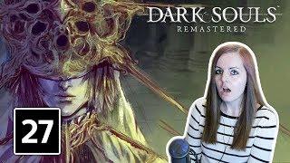 GWYNDOLIN & SEATH THE SCALELESS | Dark Souls Remastered Gameplay Walkthrough Part 27