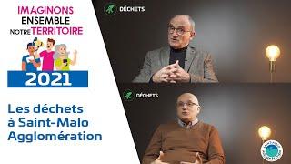 La gestion des déchets à Saint-Malo Agglomération
