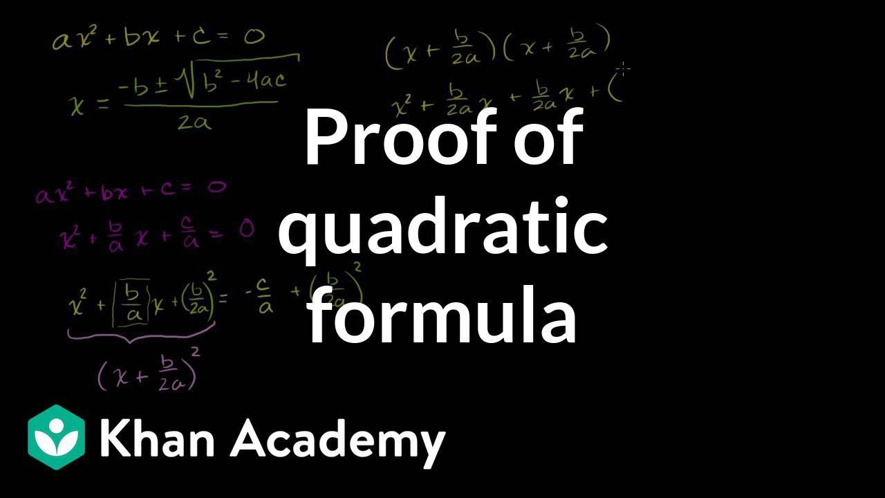 Proof of the quadratic formula   Algebra (video)   Khan Academy [ 720 x 1280 Pixel ]