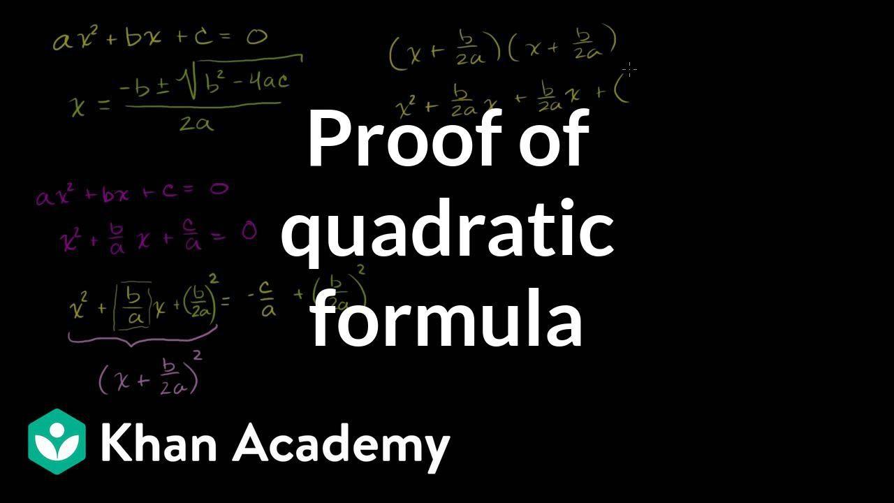 small resolution of Proof of the quadratic formula   Algebra (video)   Khan Academy
