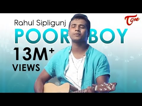 POOR BOY || RAHUL SIPLIGUNJ ||OFFICIAL MUSIC VIDEO - TeluguOne