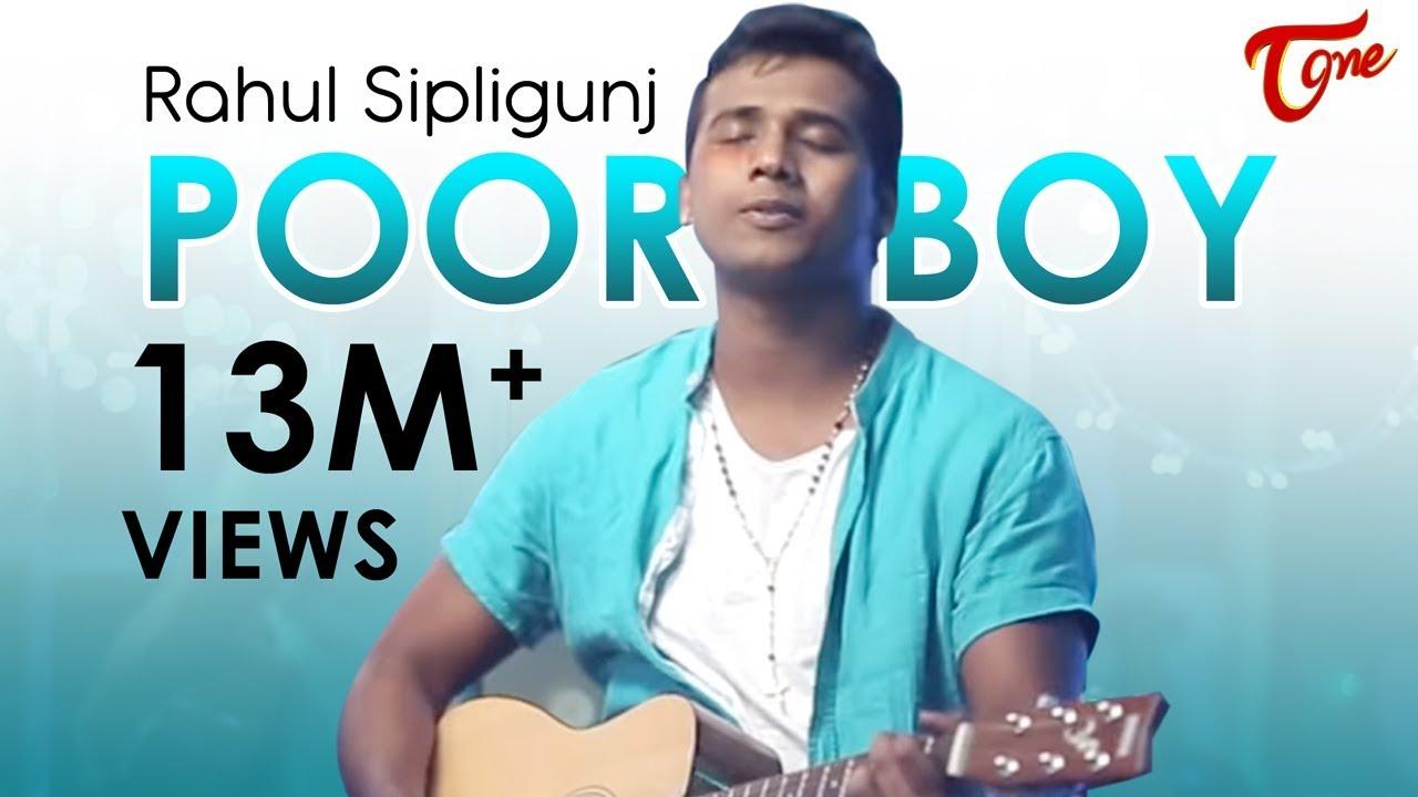 POOR BOY || Bigg Boss 3 RAHUL SIPLIGUNJ || OFFICIAL MUSIC VIDEO || TeluguOne - YouTube