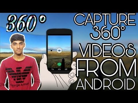 #10 How To Make A 360 Video Using Android | LILLI 4 US |