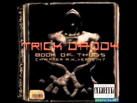 Trick Daddy Kill Your Ass